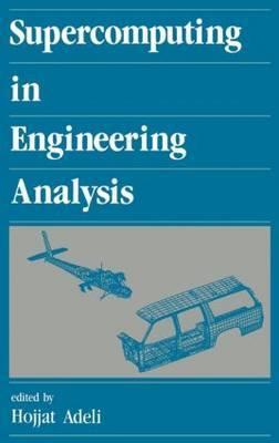 Supercomputing in Engineering Analysis