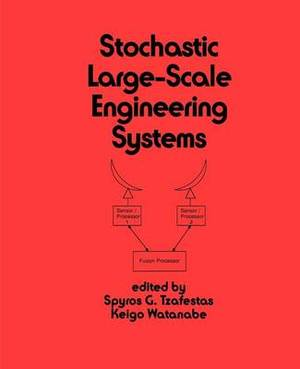 Stochastic Large-Scale Engineering Systems
