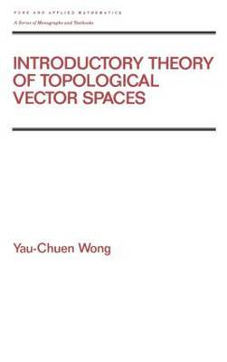 Introductory Theory of Topological Vector Spates