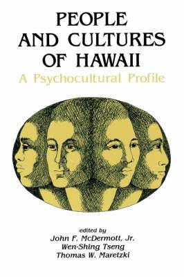 People and Cultures of Hawaii: A Psychocultural Profile