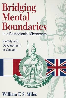 Bridging Mental Boundaries in a Postcolonial Microcosm: Identity and Development in Vanuatu