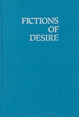 Fictions of Desire: Narrative Form in the Novels of Nagai Kafu
