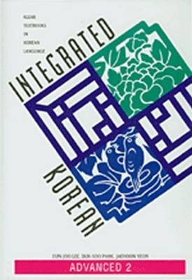 Integrated Korean: Level 2: Advanced