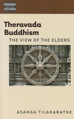 Theravada Buddhism: The View of the Elders