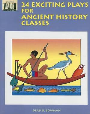 24 Exciting Plays for Ancient History Classes