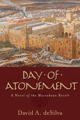 Day of Atonement: A Novel of the Maccabean Revolt