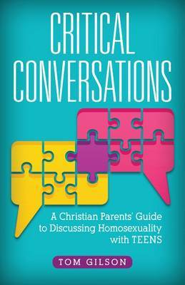 Do Christians Hate Gay People?: A Parent's Guide to Discussing Tough Questions about Homosexuality