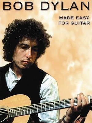 Bob Dylan - Made Easy for Guitar