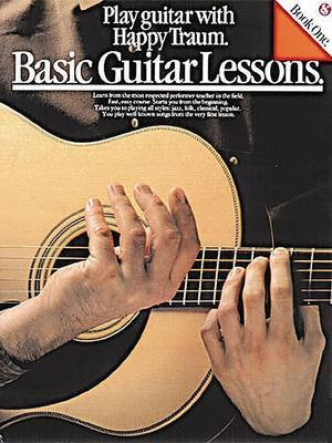 Basic Guitar Lessons: Play Guitar with Happy Traum