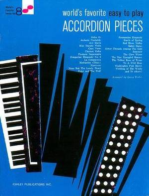 Worlds Favorite: Easy to Play Accordion Pieces