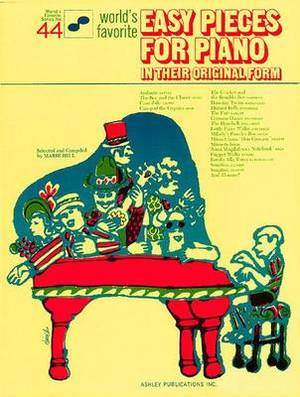 World's Favorite Easy Pieces for Piano in Their Original Form