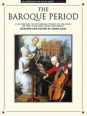 Anthology Of Piano Music Volume 1: The Baroque Period