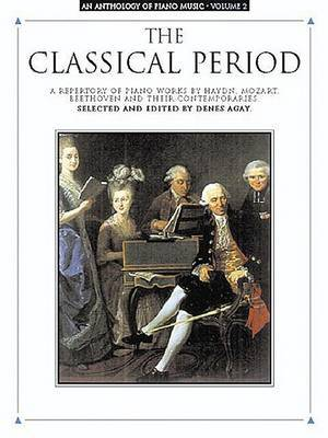 Anthology of Piano Music: The Classical Period: Volume 2