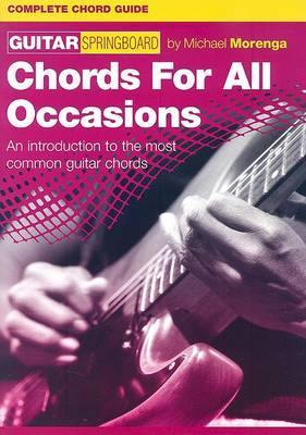 Chords for All Occasions: An Introduction to the Most Common Guitar Chords