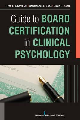Guide to Board Certification in Clinical Psychology