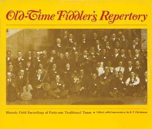 Old-Time Fiddler's Repertory: Historic Field Recordings of Forty-One Traditional Tunes