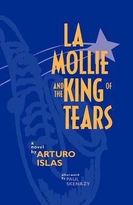 La Mollie and the King of Tears: A Novel