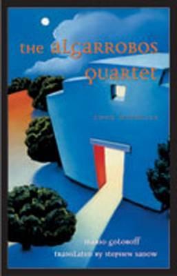 Algarrobos Quartet: Four Novellas