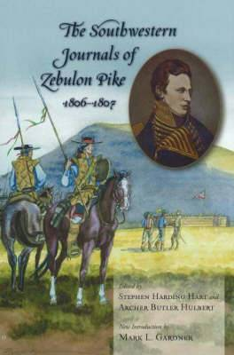 The Southwestern Journals of Zebulon Pike, 1806-1807