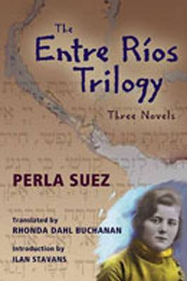 Entre Rios Trilogy