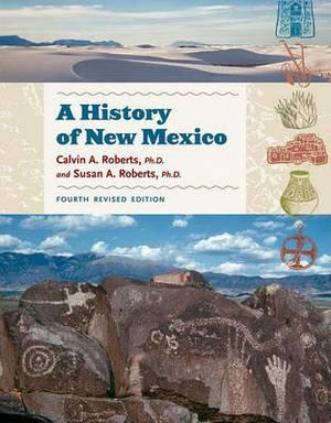 A A History of New Mexico: A History of New Mexico Teacher Resource Book
