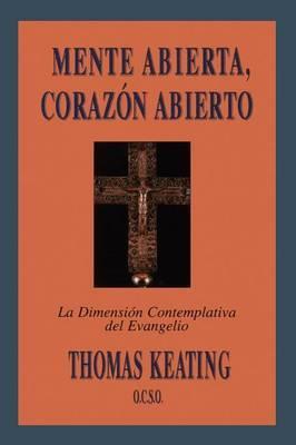 Mente Abierta, Corazon Abierto