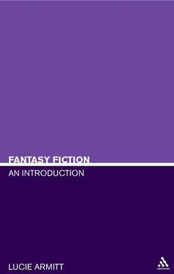 Fantasy Fiction: An Introduction