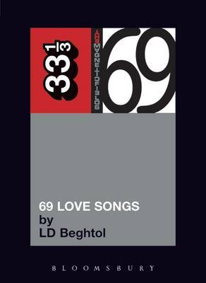 Magnetic Fields 69 Love Songs