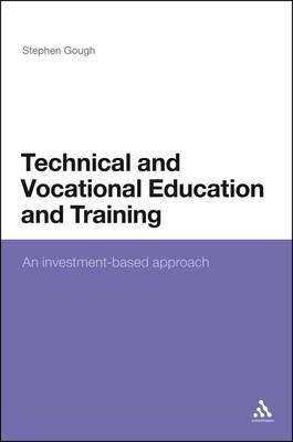 Technical and Vocational Education and Learning: An Investment-based Approach