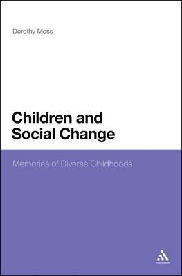Children and Social Change: Memories of Diverse Childhoods