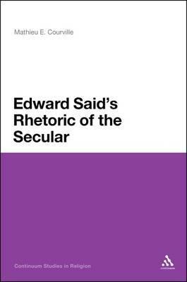 Edward Said's Rhetoric of the Secular