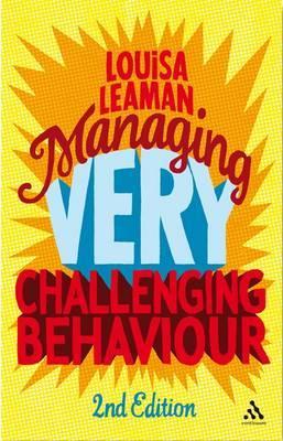 Managing Very Challenging Behaviour