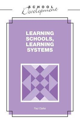 Learning Schools, Learning Systems