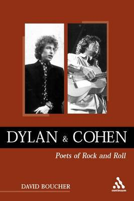 Dylan and Cohen: Poets of Rock and Roll