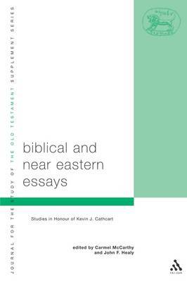 Biblical and Near Eastern Essays: Essays in Honour of Kevin J. Cathcart