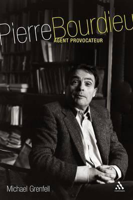Pierre Bourdieu: Agent Provocateur