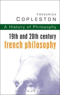 History of Philosophy: Vol 9: 19th and 20th Century French Philosophy