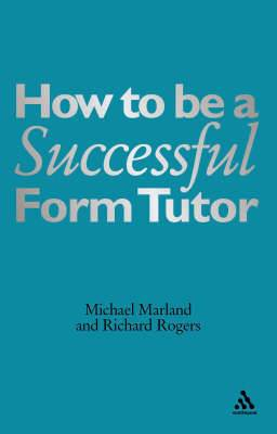 How to be a Successful Form Tutor