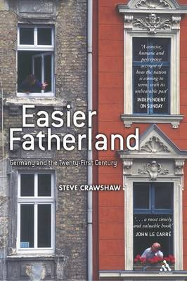 Easier Fatherland: Germany in the Twenty-first Century
