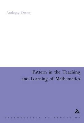 Patterns in Teaching and Learning of Maths