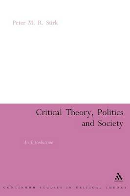 Critical Theory, Politics and Society: An Introduction