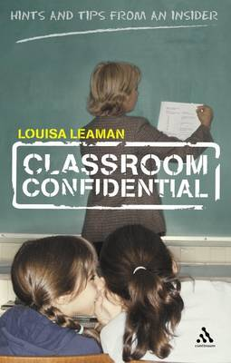 Classroom Confidential: Hints and Tips from an Insider