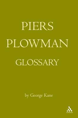 The Piers Plowman Glossary