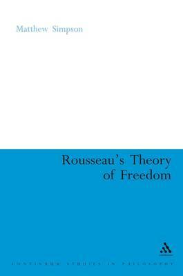 Rousseau's Theory of Freedom