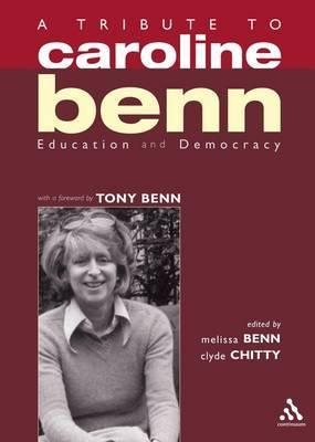 A Tribute to Caroline Benn: Education and Democracy