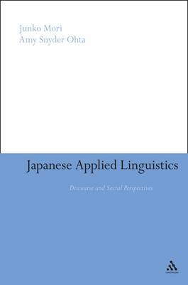 Japanese Applied Linguistics: Discourse and Social Perspectives