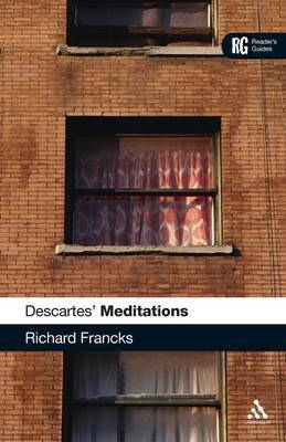 Descartes' Meditations: A Reader's Guide