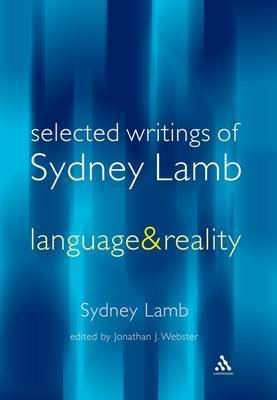Selected Writings of Sydney Lamb: Language and Reality