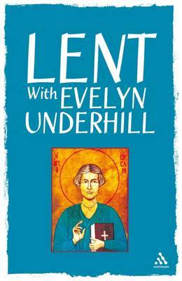 Lent with Evelyn Underhill