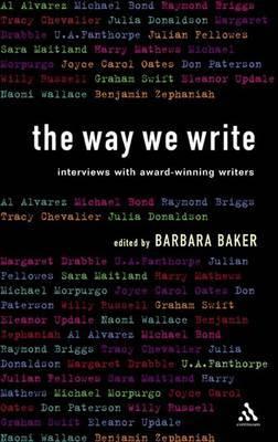 The Way We Write: Interviews with Award-winning Writers